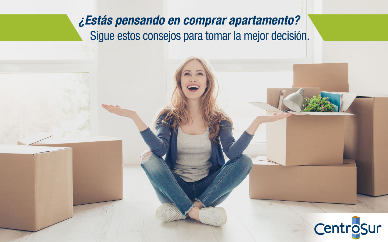 ¿Estás pensando en comprar apartamento? Sigue estos consejos para tomar la mejor decisión