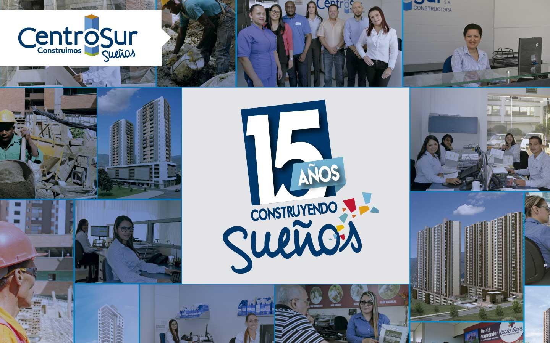En Centro Sur celebramos 15 años construyendo sueños