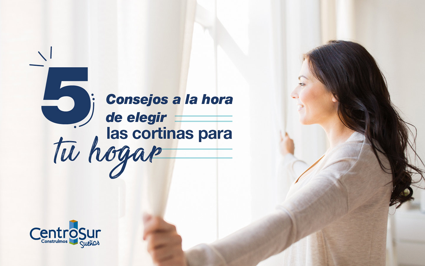 CINCO CONSEJOS A LA HORA DE ELEGIR LAS CORTINAS PARA TU HOGAR