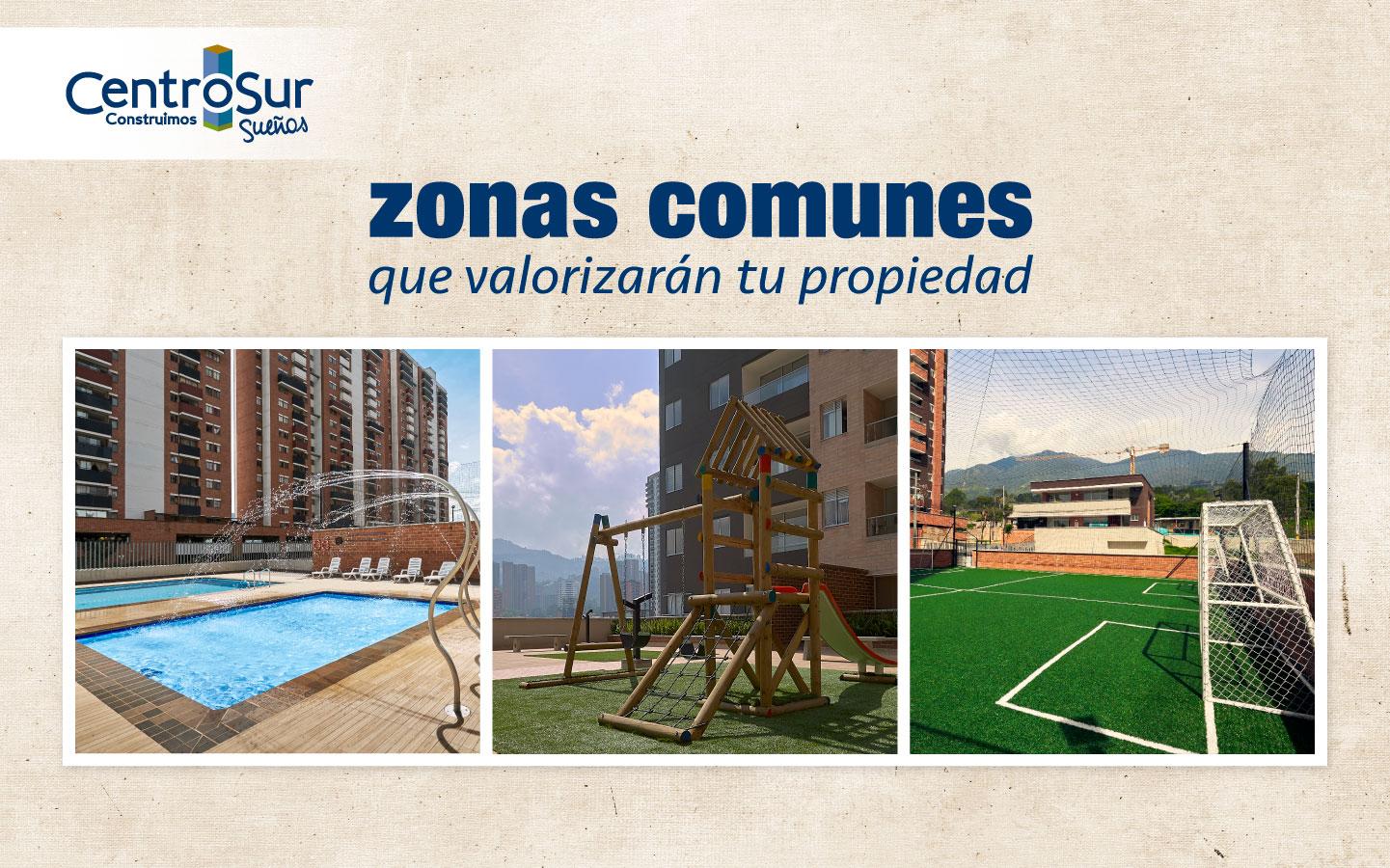 5 zonas comunes que valorizarán tu propiedad