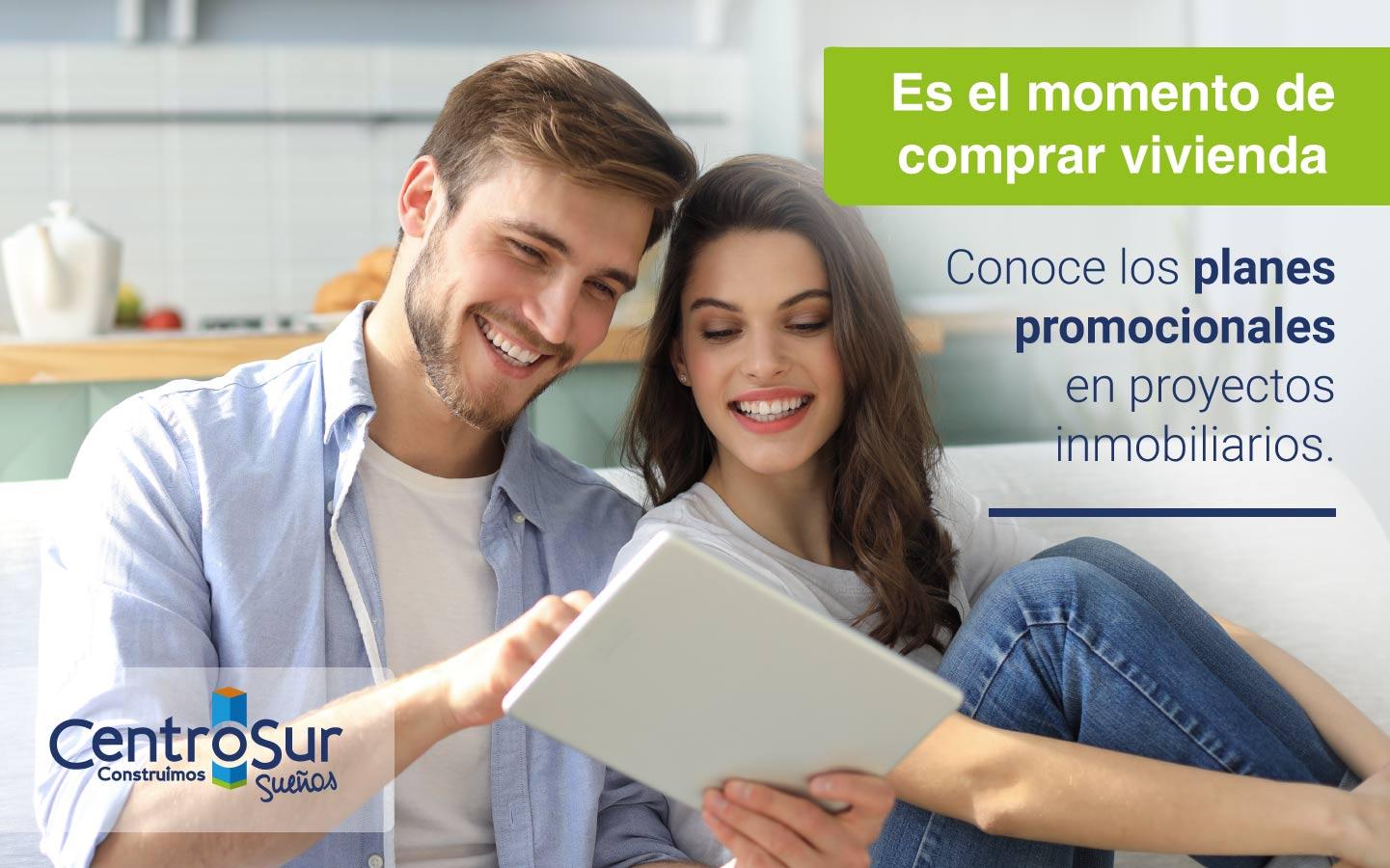 Es el momento de comprar vivienda.  Planes promocionales en proyectos inmobiliarios.
