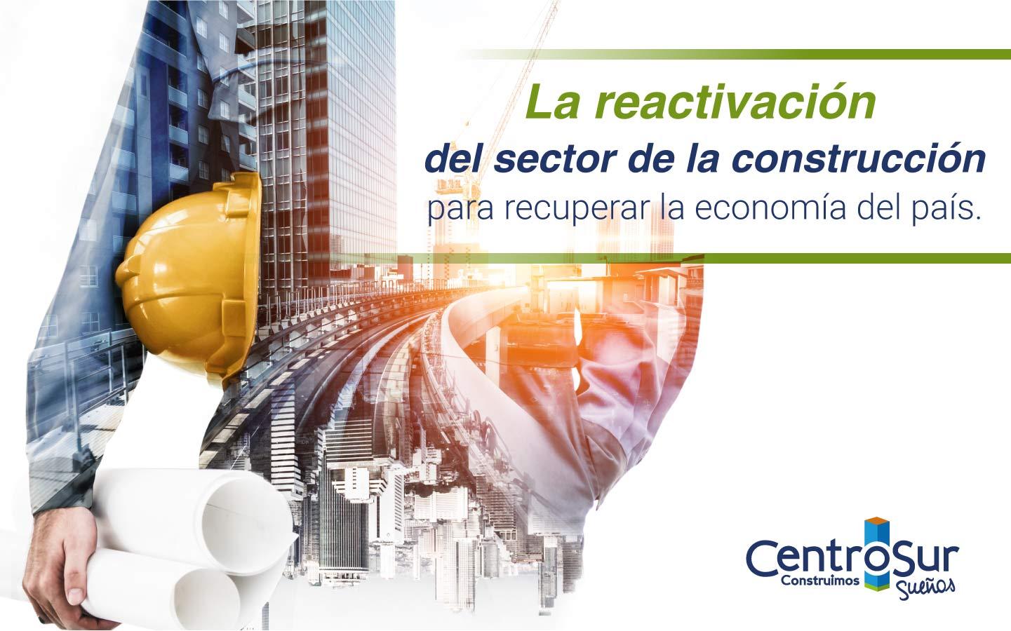 Reactivación del sector de la construcción