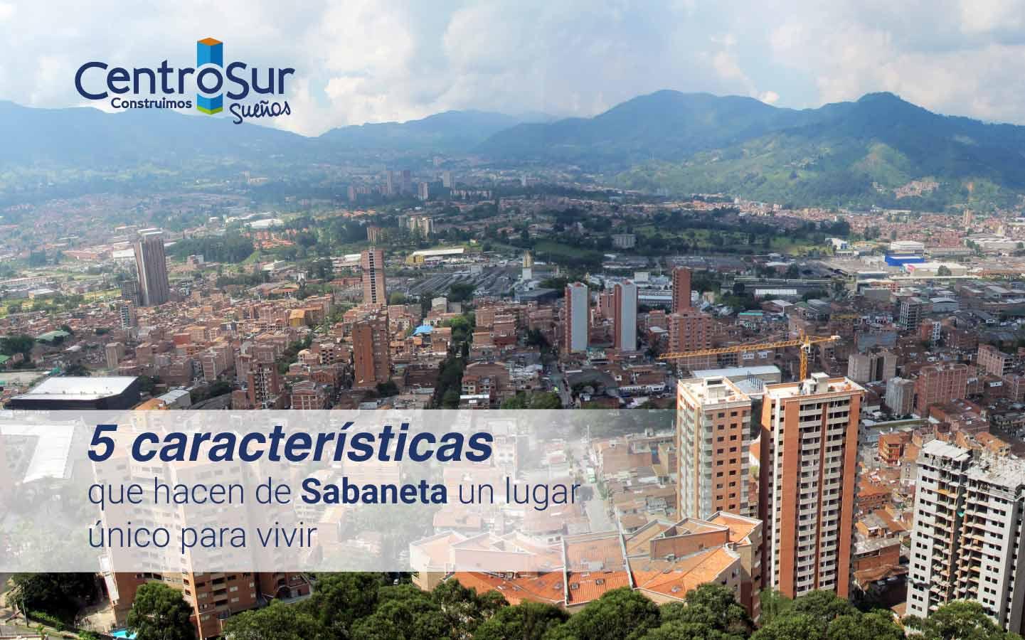 5 características que hacen de Sabaneta un lugar único para vivir