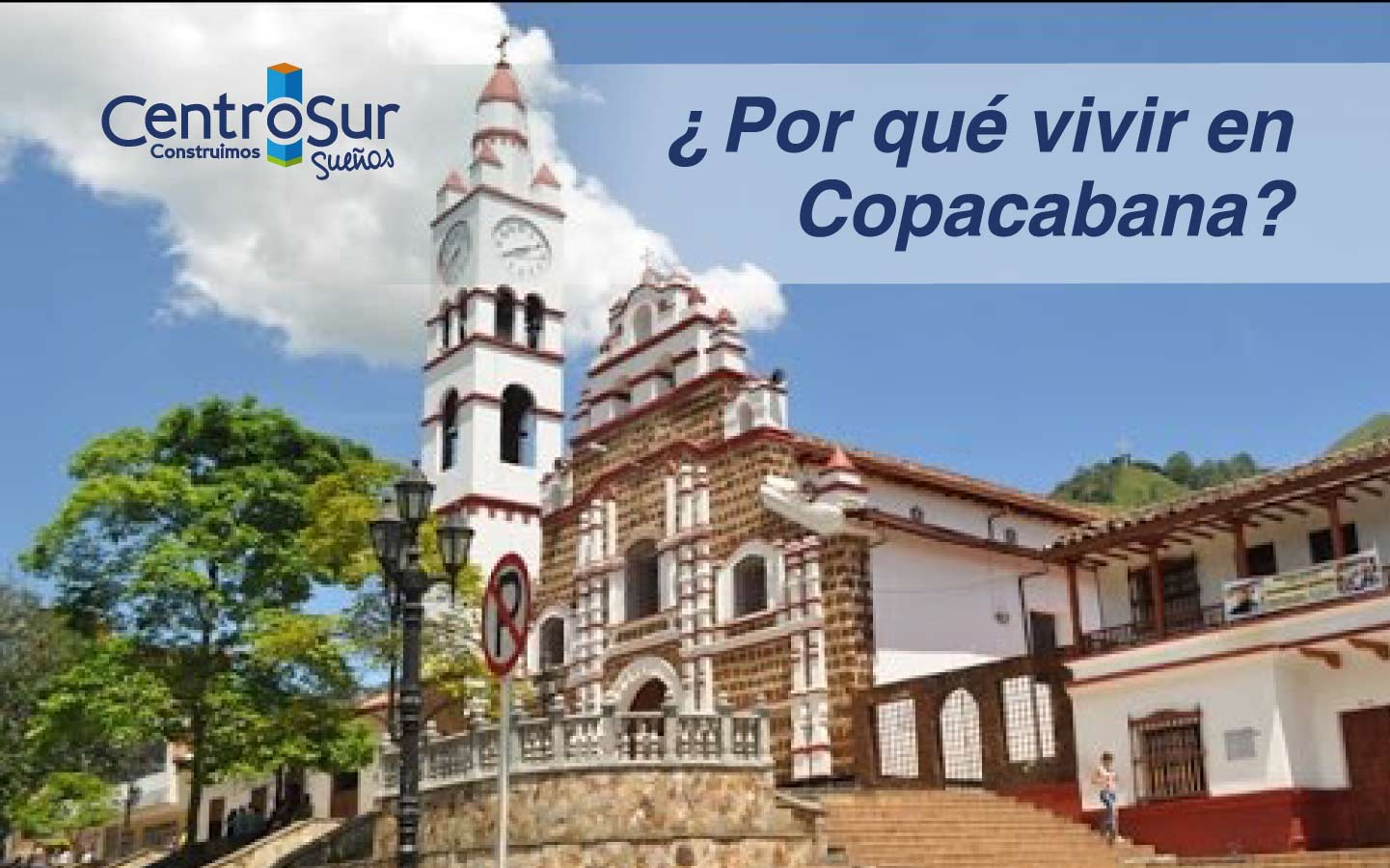 ¿Por qué vivir en Copacabana?