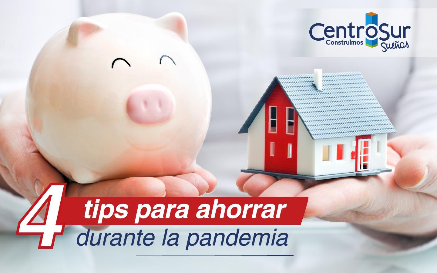 4 tips para ahorrar durante la pandemia