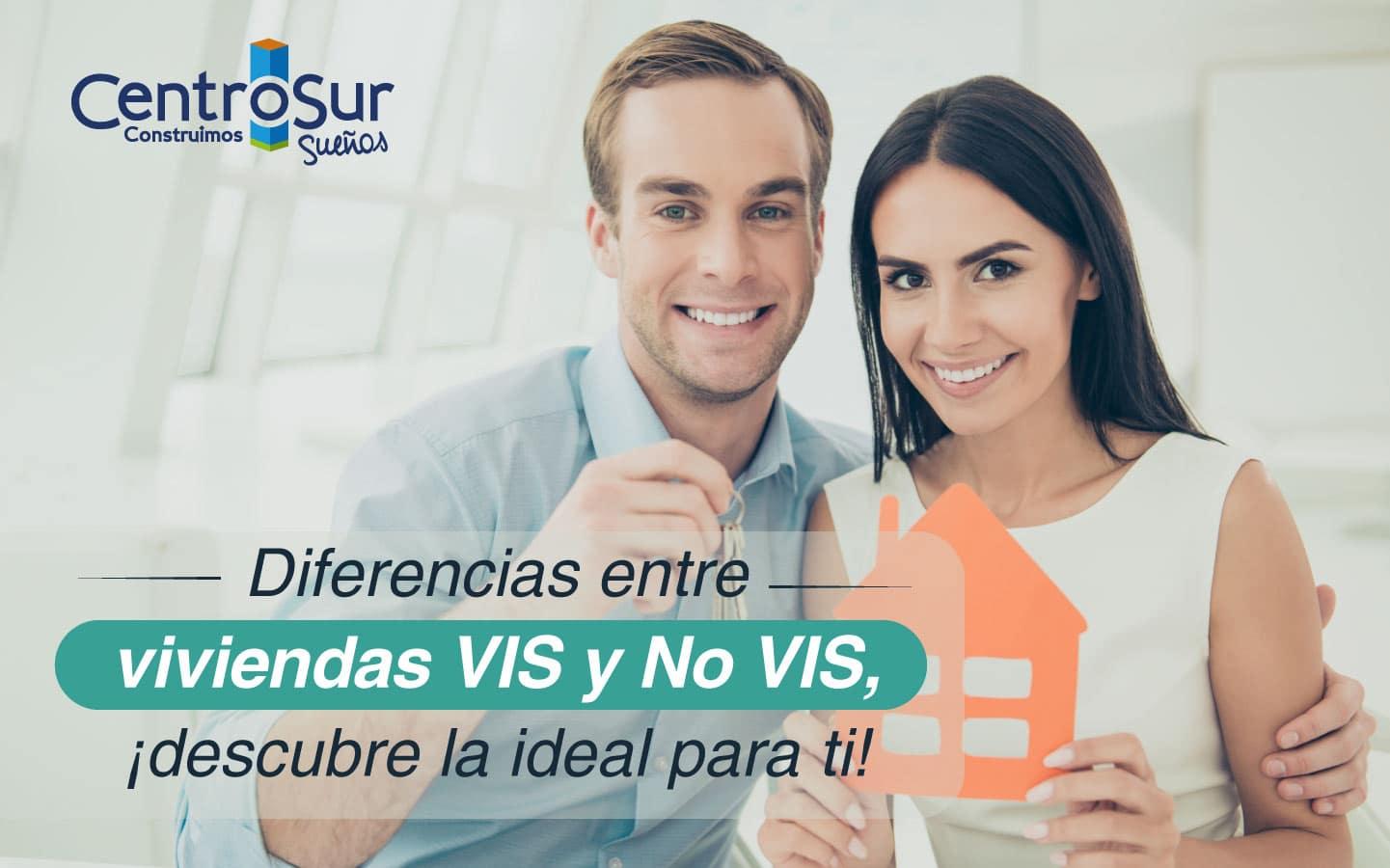 Diferencias entre viviendas VIS y No VIS, ¡descubre la ideal para ti!