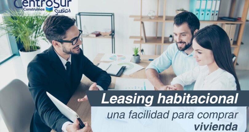 Leasing habitacional: una facilidad para comprar vivienda