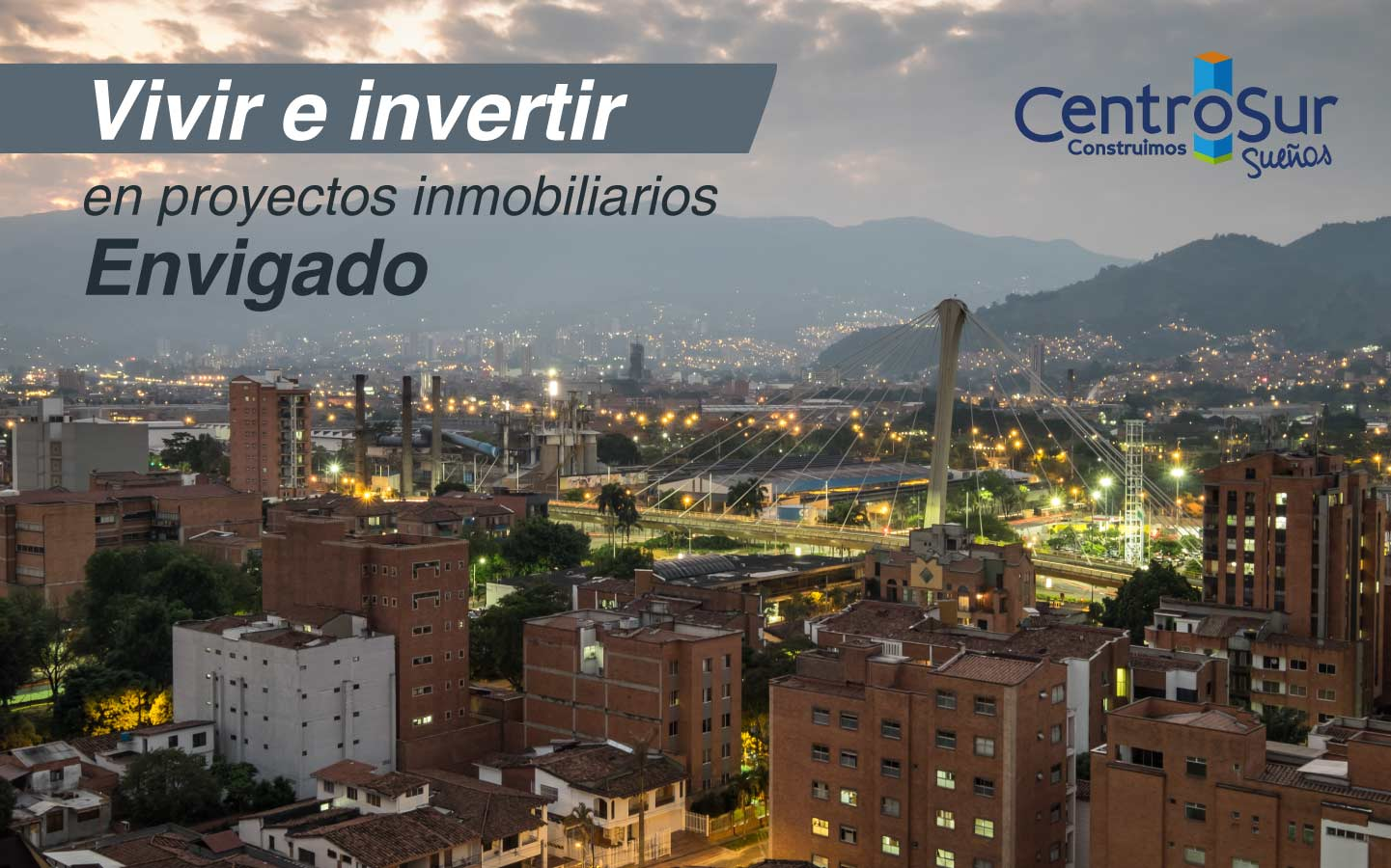 Vivir e invertir en proyectos inmobiliarios Envigado