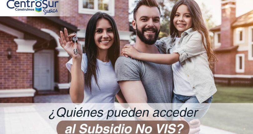 ¿Quiénes pueden acceder al Subsidio No VIS?