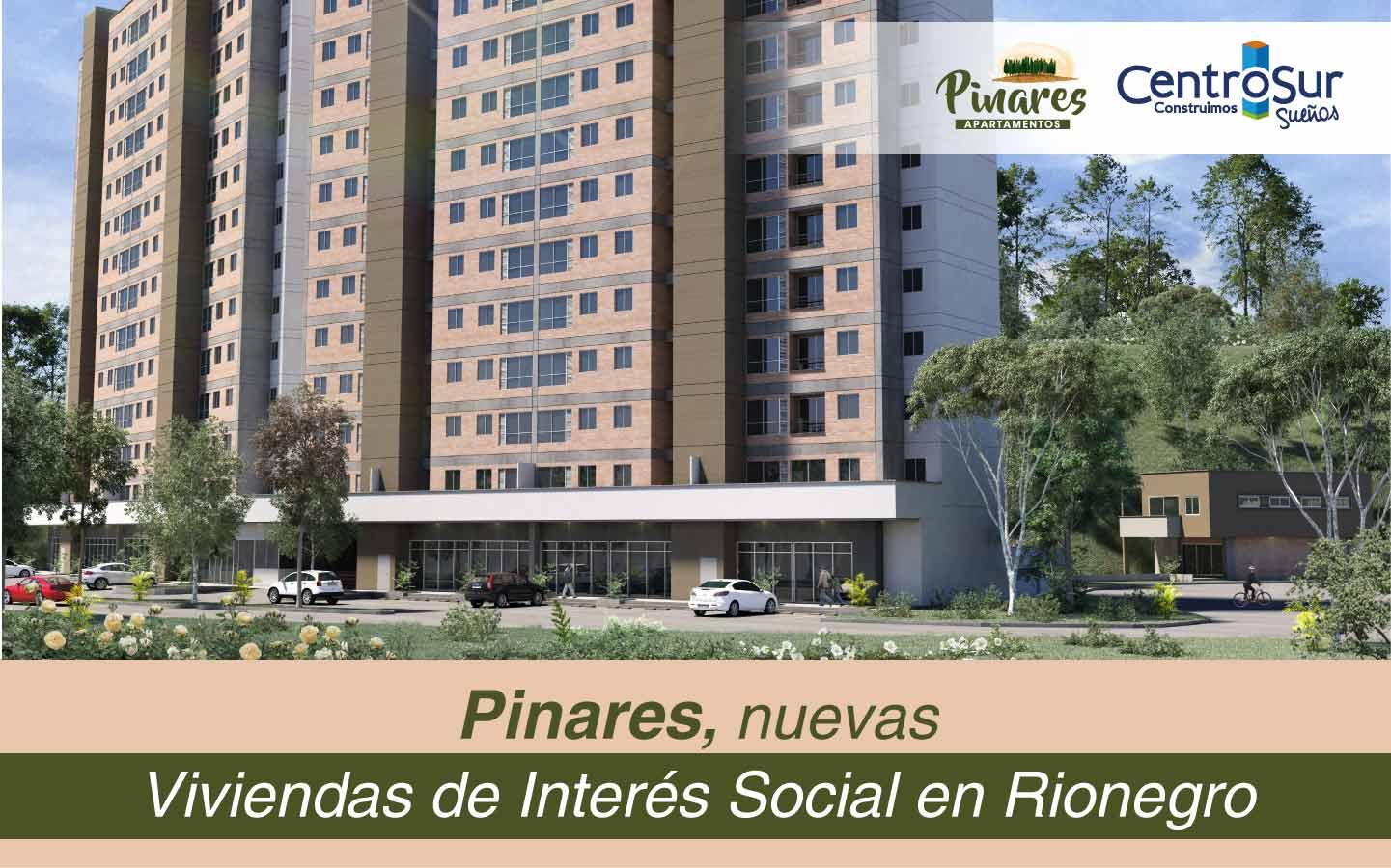 Pinares, nuevas Viviendas de Interés Social en Rionegro
