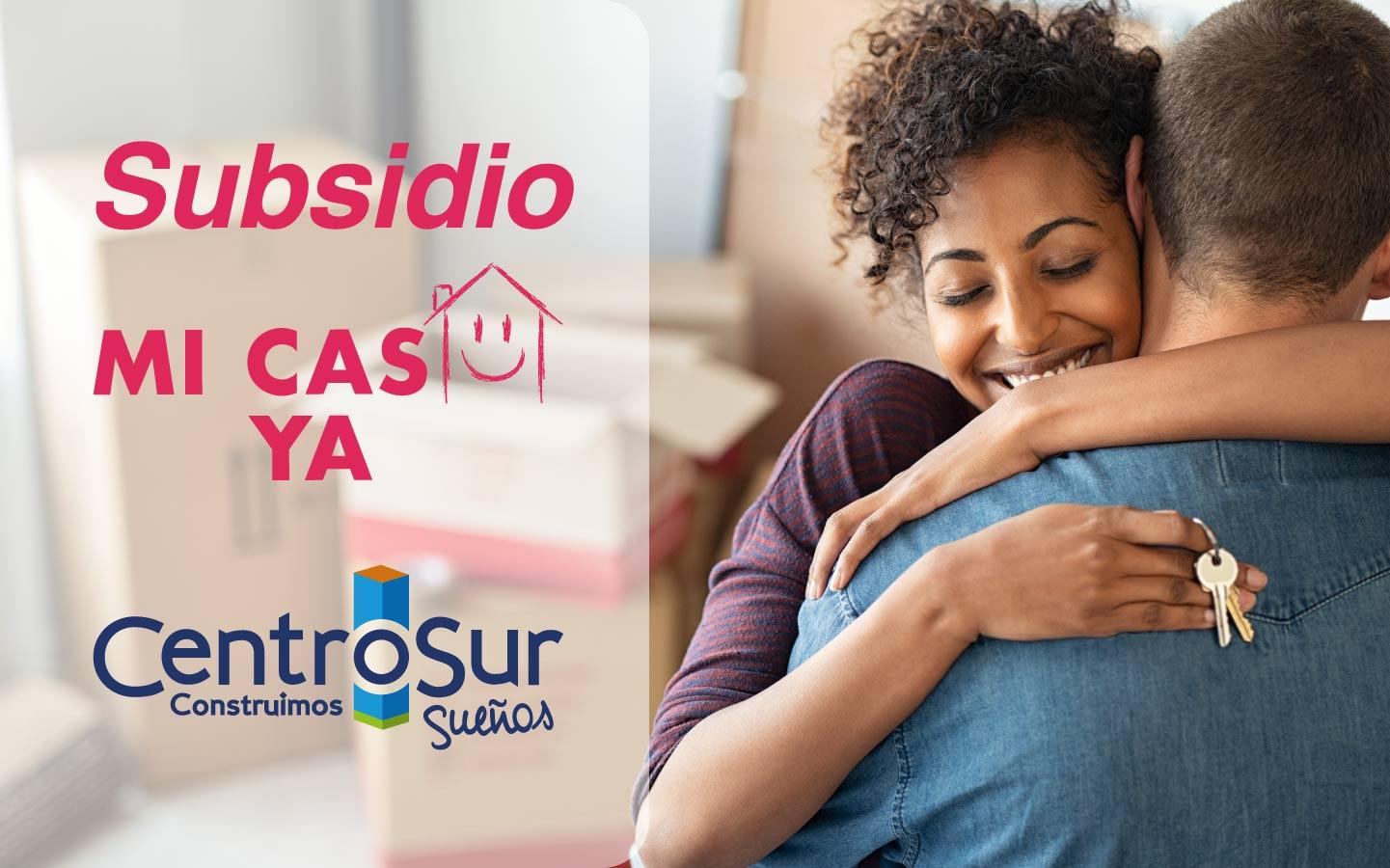 Comprar vivienda con el subsidio de vivienda Mi Casa Ya