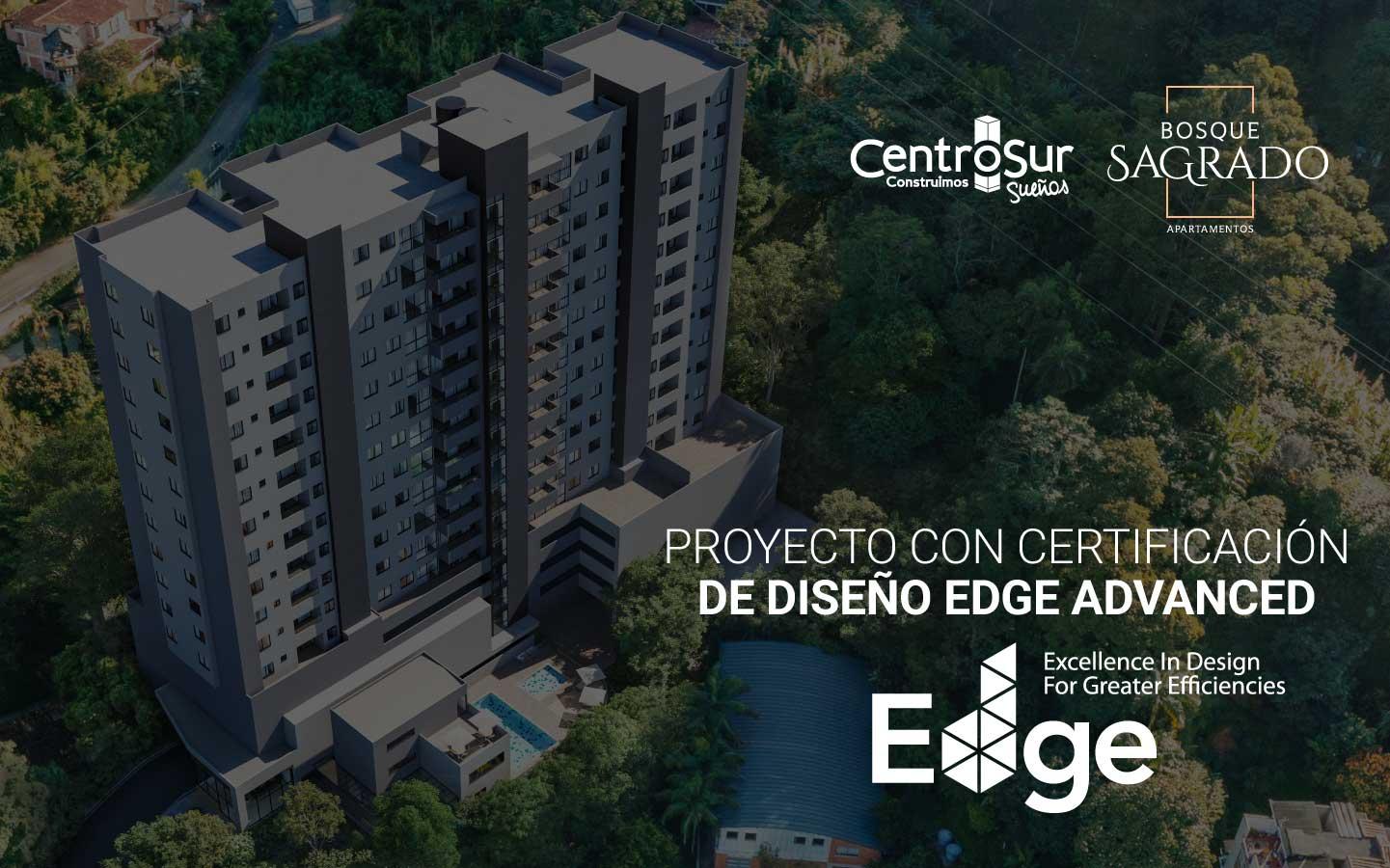 Certificación de construcción sostenible EDGE para Bosque Sagrado.