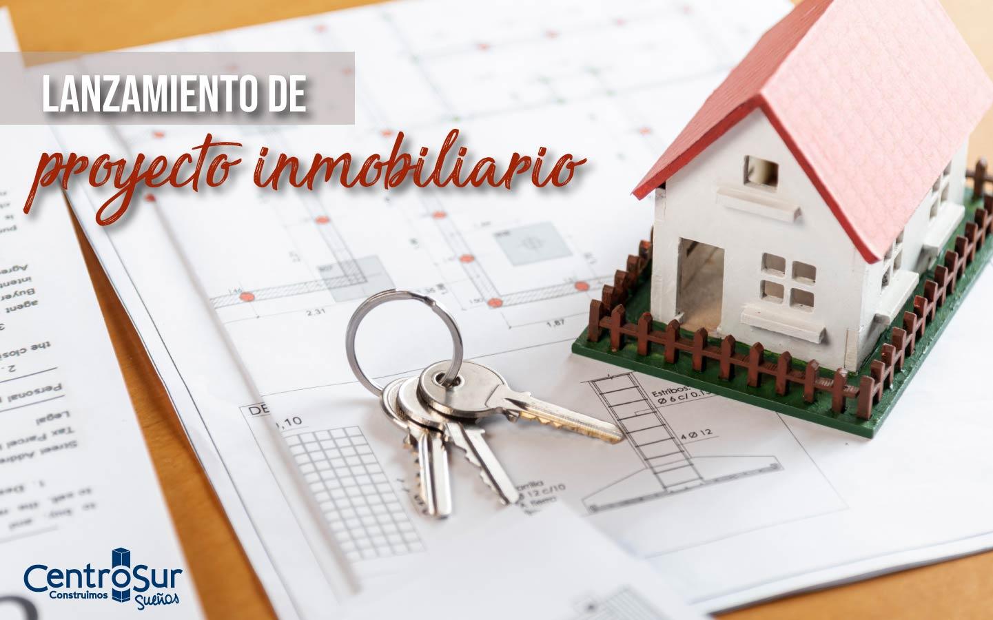 Lanzamiento de un proyecto inmobiliario: qué es y beneficios que ofrece