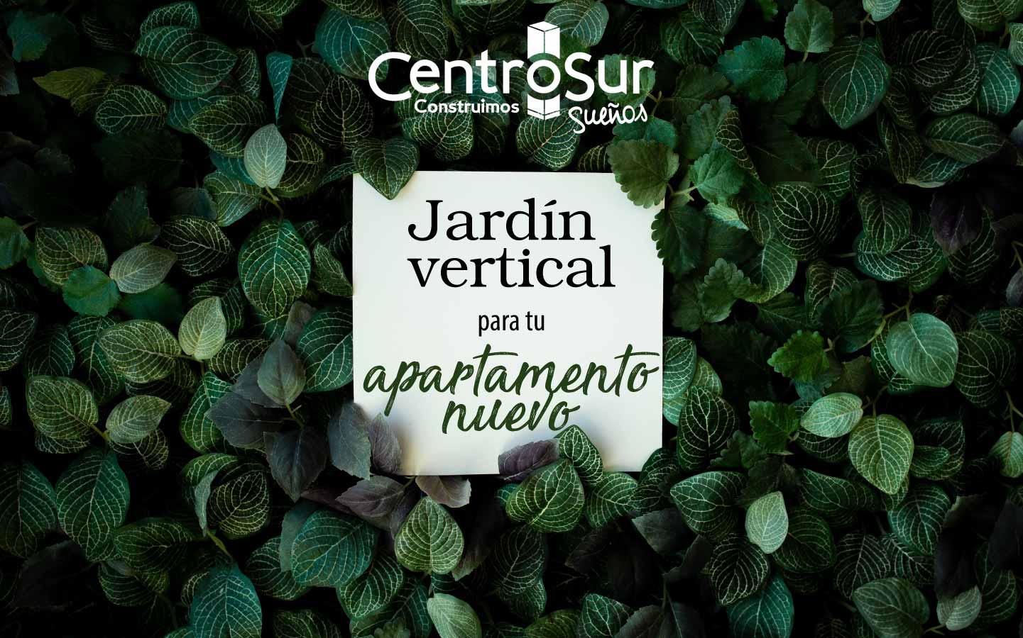 Haz un jardín vertical para tu apartamento nuevo